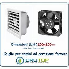 ventilazione forzata camino griglia 20x20 diam 15 cm ventilazione areazione forzata 230 v