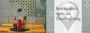 what restaurants are open for thanksgiving dinner 2017 san antonio tx