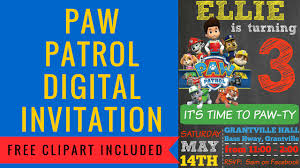 how to make a paw patrol digital invitation includes free