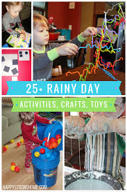 25 best rainy day activities crafts and toys