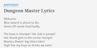 dungeon master lyrics by jumpsteady welcome blue wizard is