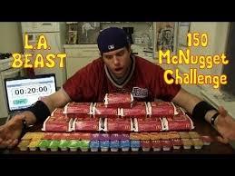 Challenge La Beast L A Beast Vs 150 Mcdonalds Chicken Mcnuggets