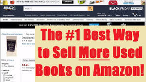 best used deals black friday top tips to sell more used books on amazon youtube
