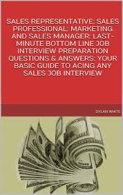 interview questions for marketing job sales manager interview questions gse bookbinder co