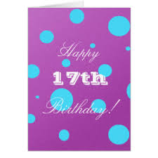 happy 17th birthday cards greeting u0026 photo cards zazzle