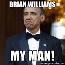 I Love My Man Memes - brian williams drops claim