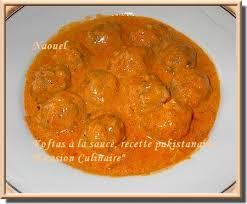 cuisine pakistanaise recette koftas en sauce recette pakistanaise
