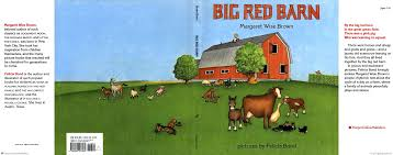 The Red Barn Austin Big Red Barn Margaret Wise Brown Hardcover