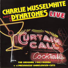 Curtain Call Tracklist Cd Album Charlie Musselwhite And The Dynatones Curtain Call