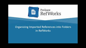 organizing imported references into folders in refworks youtube