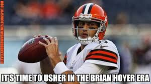Brian Hoyer Memes - cleveland browns memes lets get this one over with
