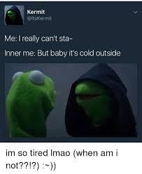 I M So Tired Meme - 25 best memes about im so tired im so tired memes