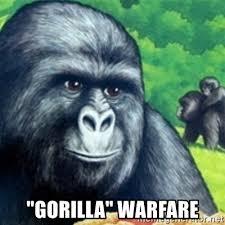 Gorilla Warfare Meme - gorilla warfare jimmies rustled meme generator