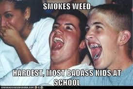 420 Blaze It Fgt Meme - 420 blaze it fgt immature high schoolers know your meme