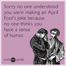 April Fools Day Meme - 30 very funny april fools day photos and images