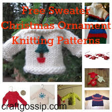 cute sweater christmas ornaments free knitting patterns by sarah