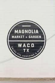 24 best waco images on pinterest magnolia farms magnolia market