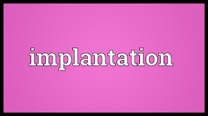 implantation meaning youtube