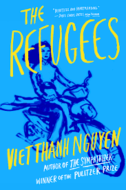 fic the refugees by viet thanh nguyen northeast harbor library