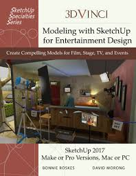 book modeling with sketchup for entertainment design daniel tal