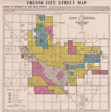 map of fresno maps reveal fresno s overlooked history of segregation