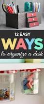 College Desk Organization by Best 25 Diy Organization Ideas Only On Pinterest Diy Room