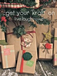 christmas kraft wrapping paper get your kraft on gift wrapping live laugh rowe