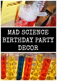 mad science birthday party the decor u0026 food mad science mad