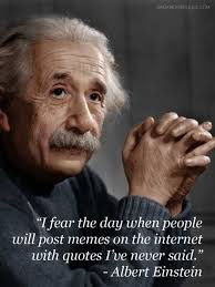 Einstein Meme - dopl3r com memes sadanduseless com i fear the day when people
