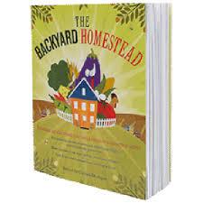 Backyard Homestead Book by Bee Pollinators In Your Garden Book