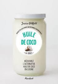 huile de coco en cuisine livre huile de coco oldfield marabout cuisine