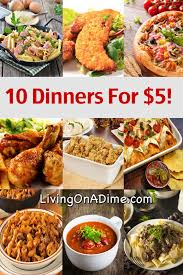 10 dinners for 5 cheap dinner recipes and ideas dinners