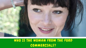 toyota commercial actress australia who is the woman from the ford commercials youtube