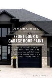we answer wednesday matching front door and garage door