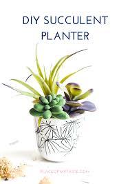 Succulent Planter Diy Succulent Planters