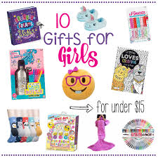 10 gifts for girls for under 15 u2013 fun squared
