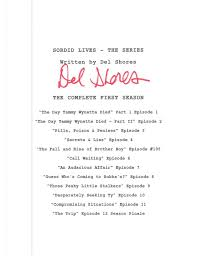 Seeking Season 1 Episode 9 Shores Sordid Lives The Series Season 1 2 Script Set