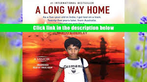 read book a long way home saroo brierley for kindle video