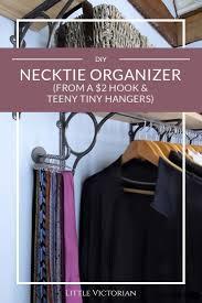 best 25 tie rack ideas on pinterest tie storage belt storage