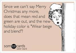 since we can t say merry any more does that and