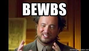 Alians Meme - bewbs ancient aliens meme meme generator