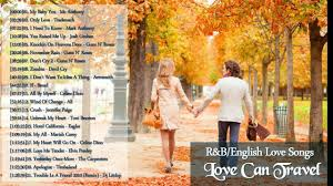 travel songs images English love songs 80 39 s 90 39 s love can travel r b love songs jpg