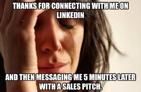 Brilliant Meme - you need to see this brilliant meme about selling on linkedin