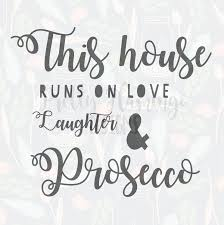 wine glass sayings svg this house runs on prosecco quote svg prosecco quote svg