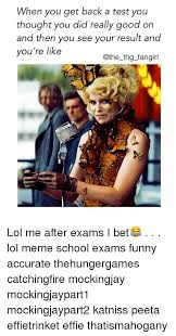Thg Memes - 25 best memes about exam funny exam funny memes