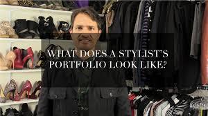 Fashion Stylist Certificate Programs What Does A Stylist U0027s Portfolio Look Like Youtube