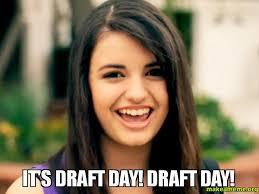 Draft Day Meme - it s draft day draft day csg make a meme