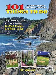 Southern Oregon Map by 101 Things To Do Southern Oregon Del Norte 2015 By 101 Things To