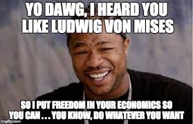 Impact Meme - ludwig von mises understood meme magic arc digital