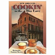 cuisiniste orleans cuisiniste orleans orleans cookin in the big easy cookbook from